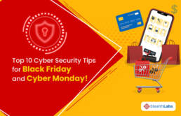 Top 10 Cyber Security Tips for Black Friday and Cyber Monday!