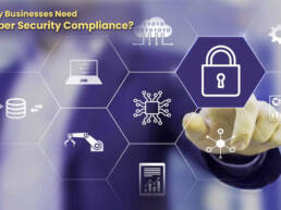 Why Businesses Need Cyber Security Compliance?